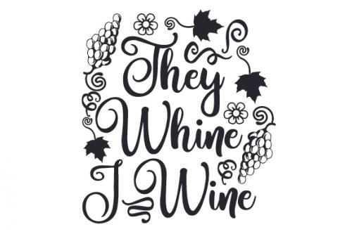 They Whine, I Wine-01
