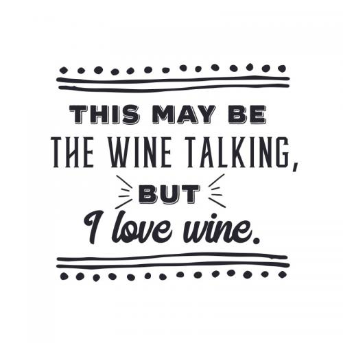 This may be the wine talking, but I love wine