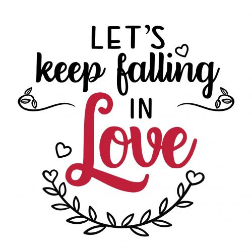 Lets keep Falling in love