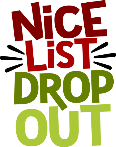 Nice List Drop Out